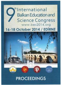 9th International Balkans Education and Science Conference in Edirne, Turkey on 16-18 October 2014